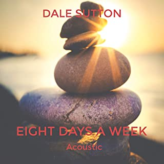 Eight Days a Week (Acoustic)