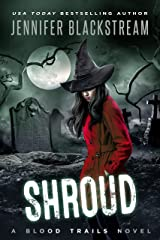 Shroud (Blood Trails Book 12) Kindle Edition