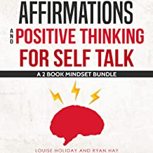 Affirmations and Positive Thinking for Self Talk: A 2 Book Mindset Bundle