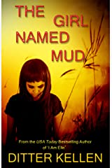The Girl Named Mud: A Gripping Suspense Novel Kindle Edition