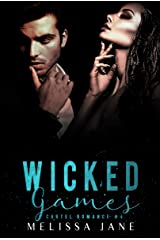 Wicked Games (A Bittersweet Cartel Romance Book 4) Kindle Edition