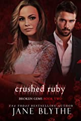 Crushed Ruby (Broken Gems Book 2) Kindle Edition