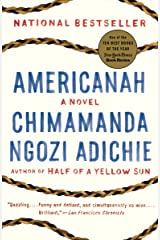 Americanah: A novel (Ala Notable Books for Adults) Kindle Edition