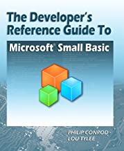 Best the developer's reference guide to microsoft small basic Reviews