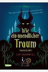 Disney – Twisted Tales: Wie ein unendlicher Traum (Dornröschen): Was wäre, wenn Dornröschen niemals mehr erwacht wäre? Für Fans der Villains (German Edition) Kindle Edition