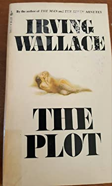 The Plot, Irving Wallace, 8th Printing July 1970