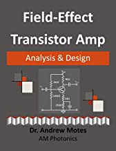 Field-Effect Transistor Amp Analysis and Design