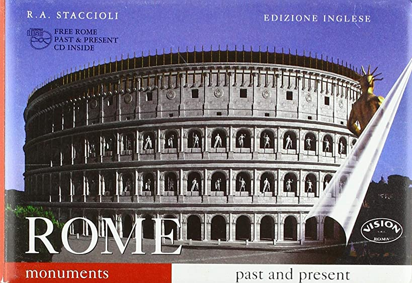 Rome Monuments Past and Present: Guide With Reconstructions WITH CD