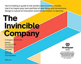 The Invincible Company: How to Constantly Reinvent Your Organization with Inspiration From the World's Best Business Model...