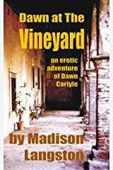 Dawn at The Vineyard: An Erotic BDSM Tale of Lesbian Desire Kindle Edition