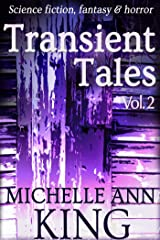 Transient Tales Volume 2 Kindle Edition
