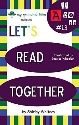 Let's Read Together - ALL, ACE, ASS words (Learn to Read with Grandma – The A Series Book 13) (English Edition)