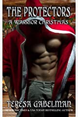 A Warrior Christmas (The Protectors Series) Book #14 Kindle Edition