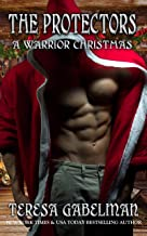 A Warrior Christmas (The Protectors Series) Book #14