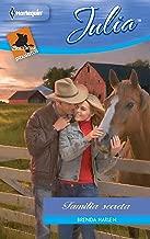 Familia secreta: Hombres indómitos: Vaqueros de Thunder Canyon (5) (Miniserie Julia) (Spanish Edition)