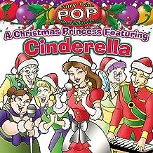 A Christmas Princess featuring Cinderella