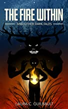 The Fire Within: And Other Dark Tales (English Edition)
