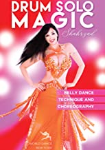 Drum Solo Magic - Belly Dance Technique and Choreography