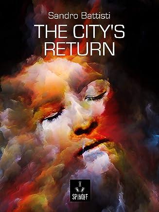 The Citys Return (SpinOff Vol. 7)