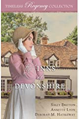 The Inns of Devonshire (Timeless Regency Collection Book 18) Kindle Edition