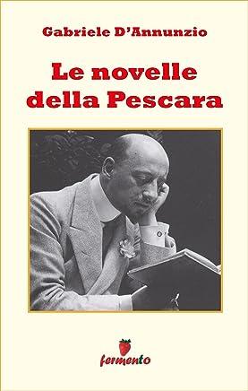 Le novelle della Pescara (Emozioni senza tempo Vol. 234)