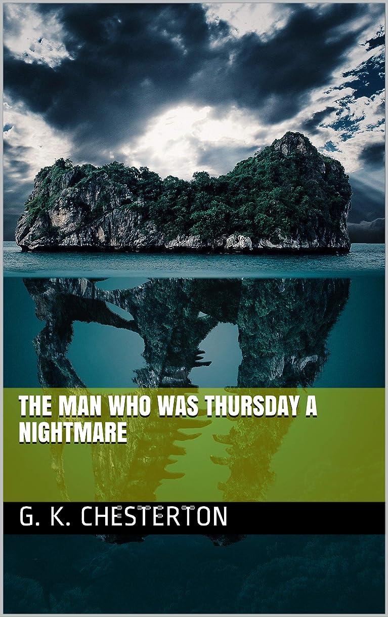 呪われた行う地殻The Man Who Was Thursday A Nightmare (English Edition)