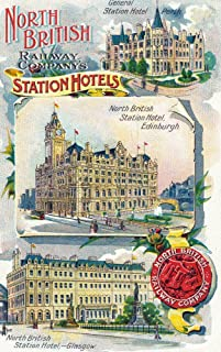 Great Britian - North British Railway Company Station Hotels in Perth, Edinburgh, and Glasgow (24x36 Fine Art Giclee Gallery Print, Home Wall Decor Artwork Poster)