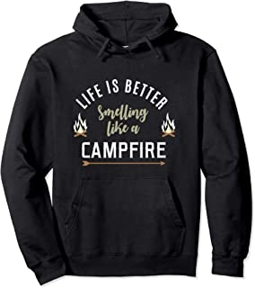Womens Camping Hoodie, Life is Better Smelling Like Campfire