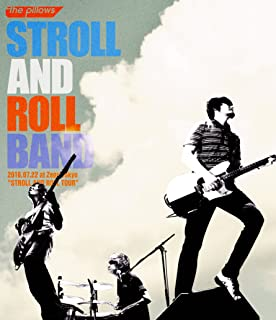 """STROLL AND ROLL BAND 2016.07.22 at Zepp Tokyo """"STROLL AND ROLL TOUR"""" [Blu-ray]"""