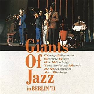 Giants Of Jazz In Berlin '71 (Live)