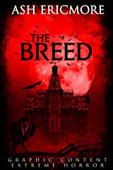 The Breed: Extreme Horror Kindle Edition