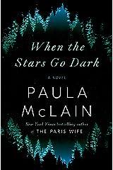 When the Stars Go Dark: A Novel Kindle Edition