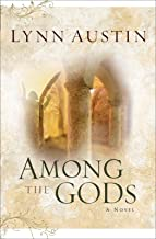 Among the Gods (Chronicles of the Kings Book #5)