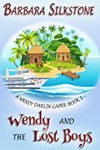 Wendy and the Lost Boys: A Wendy Darlin Caper - Book One (A Wendy Darlin Comedy Mystery 1) (English Edition)