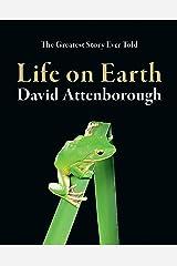 Life On Earth 40th Anniversary Edition Kindle Edition