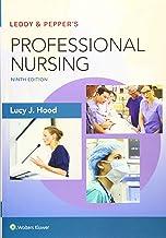 Leddy & Pepper`s Professional Nursing