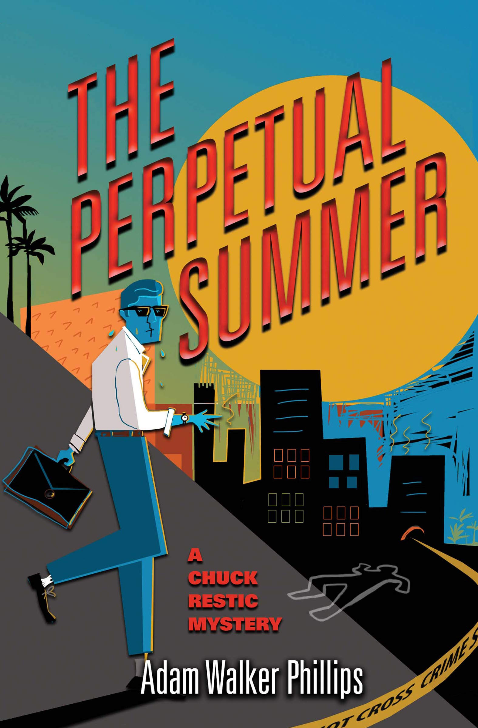 Image OfThe Perpetual Summer (The Chuck Restic Mysteries Book 2) (English Edition)