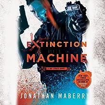 Extinction Machine: The Joe Ledger Novels, Book 5