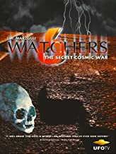 Watchers 6 - The Secret Cosmic War