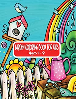 Garden Coloring Book For Kids Ages 4 - 8: Cute Gardening Themed Coloring Book for Children, Girls and Boys. Simple Fun Des...