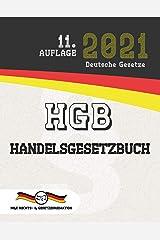 HGB - Handelsgesetzbuch: (Aktuelle Gesetze 2021) (German Edition) Kindle Edition