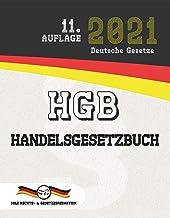 HGB - Handelsgesetzbuch: (Aktuelle Gesetze 2021) (German Edition)