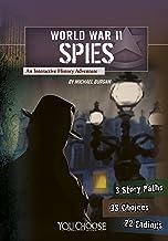 World War II Spies: An Interactive History Adventure (You Choose: World War II)