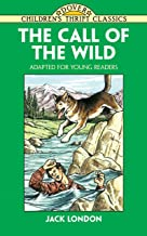 The Call of the Wild: Adapted for Young Readers PDF