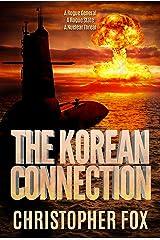 The Korean Connection (Kyle MacDonald Book 4) Kindle Edition