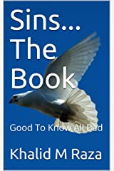 Sins... The Book: Good To Know All Bad Kindle Edition