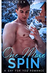 One More Spin: A Gay For You Romance (Loving Again Book 2) Kindle Edition