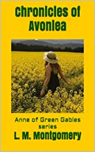 Chronicles of Avonlea :  Anne of Green Gables series (English Edition)