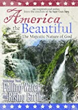 America the Beautiful: The Majestic Nature of God Volume Two: Falling Water and Rising Earth