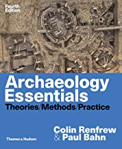 Best archaeology essentials theories methods and practice Reviews